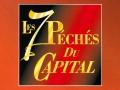 Les 7 péchés du capital...