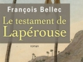 Le testament de Lapérouse de François Bellec...