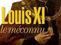 Louis XI le méconnu de Gonzague Saint Bris...