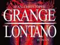 Lontano de Jean-Christophe Grangé...
