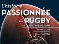 L'histoire passionnée du rugby français et international...