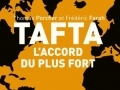 TAFTA, l'accord du plus fort...