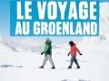 Le Voyage au Groenland...