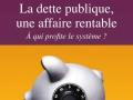 La dette publique, une affaire rentable...