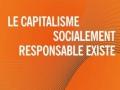 Le capitalisme socialement responsable existe...