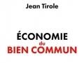 Economie du bien commun de Jean Tirole...