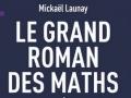 Le grand roman des maths...
