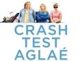 Crash test Aglaé...