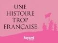 Une histoire trop française...