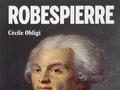 Robespierre, la probité révoltante...