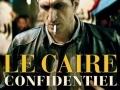 Le Caire confidentiel...