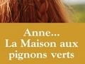 Anne... La Maison aux pignons verts...