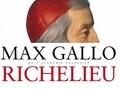 Richelieu, la foi dans la France...