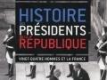 Histoire des Présidents de la République...