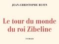 Le tour du monde du roi Zibeline...
