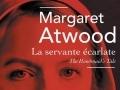 La servante écarlate de Margaret Atwood...