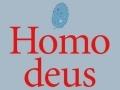 Homo Deus...