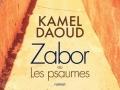 Zabor de Kamel Daoud...