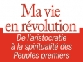 Ma vie en révolution...