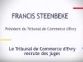 Le Tribunal de commerce d'Evry recrute des juges...
