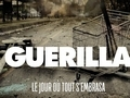 Guérilla...