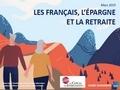 Les Français, l'épargne et la retraite...