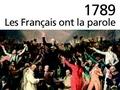 1789. Les Français ont la parole. Cahiers de doléances des États généraux...