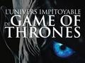 L'univers impitoyable de Game of Thrones...